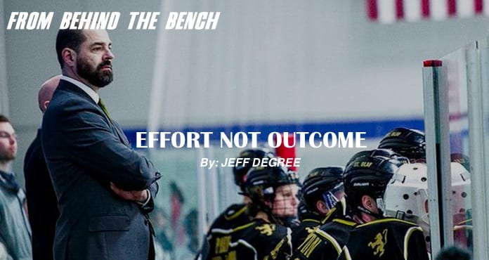 Jeff Degree Effort Not Outcome Ice Hockey Coach Tips and Drills