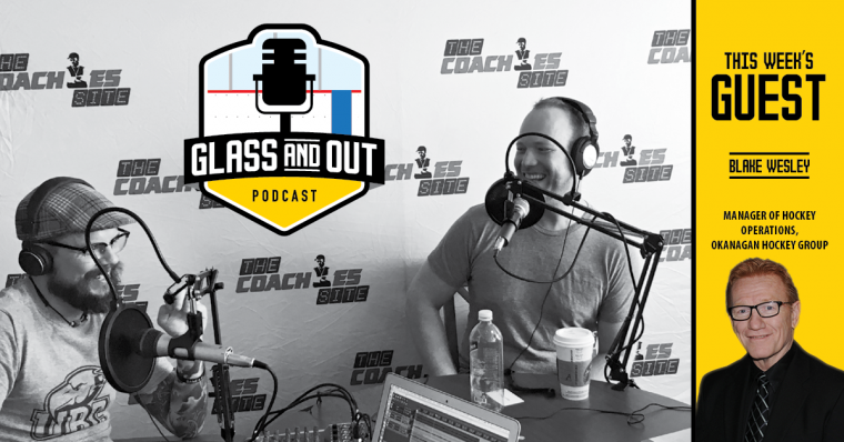 Blake Wesley Ice hockey Coach Tips and Drills Glass and Out Podcast Kelvin Cech Aaron Wilbur